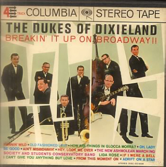 breakin front BREAKIN' IT UP ON BROADWAY!!   Dukes Of Dixieland (009)