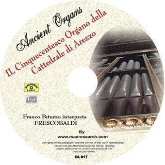 il cinquecentesco cd Il Cinquecentesco Organo della Cattedrale di Arezzo   Girolamo Frescobaldi (DL017)