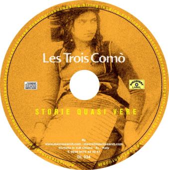 les trois comò cd Storie Quasi Vere   Les Trois Como' (DL034)