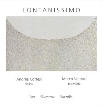 lontanissiomo front Andrea Cortesi   Violino
