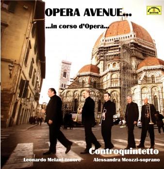 opera avenue front 338x350 Opera Avenue… in corso d'Opera…   Controquintetto (DL039)